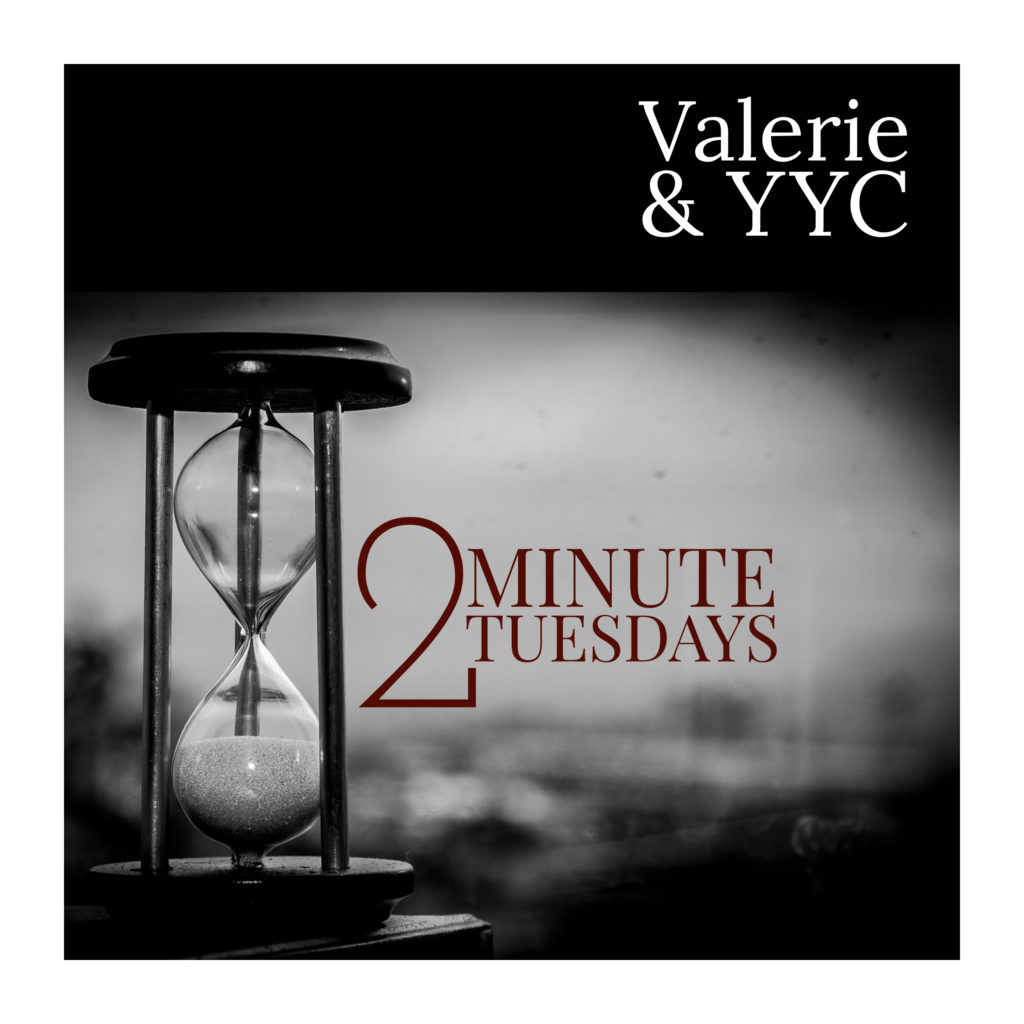 Two Minute Tuesdays on Valerie's Variety Podcast...