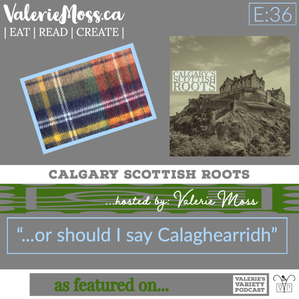 100th_ 36 Calgary Scottish Roots